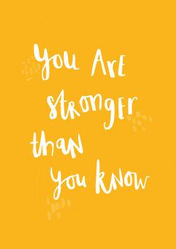 Obraz na plátně You are stronger than you know