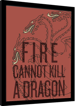 Hra o Trůny (Game of Thrones) - Fire Cannot Kill The Dragon zarámovaný plakát