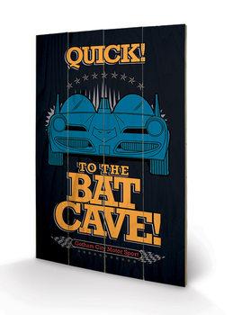 Batman - To The Bat Cave Panneau en bois