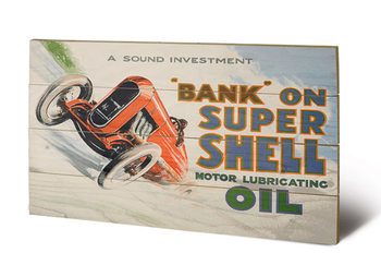Shell - Bank on Shell - Racing Car, 1924 Panneau en bois