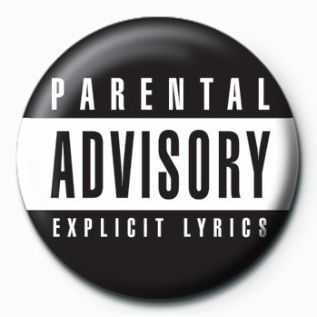 Parental Advisory Insignă