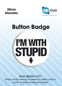 Pin - I'M WITH STUPID - down arrow