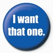 Pin - I WANT THAT ONE