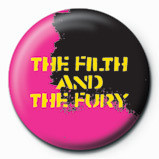 Pin - THE FILTH AND THE FURY