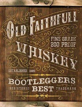 Old Faithful Whiskey Placă metalică