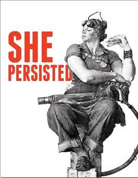 Placă metalică Rosie - She Persisted