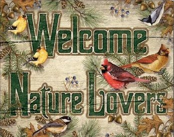 WELCOME NATURE LOVERS Placă metalică