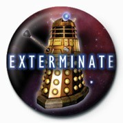 Odznak DOCTOR WHO - EXTERMINATE