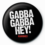 Odznak RAMONES - Gabba Gabba