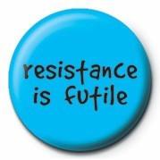 Odznak RESISTANCE IS FUTILE