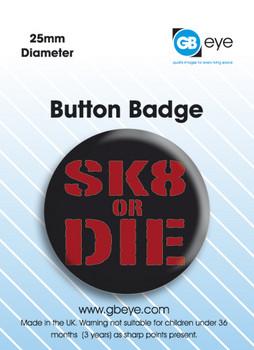 Placka  Sk8 or Die