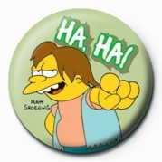 Odznak THE SIMPSONS - nelson muntz ha, ha!