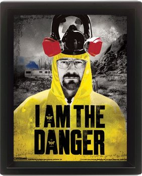 Breaking Bad (Perníkový tatko) - I am the danger - 3D plagát s rámom