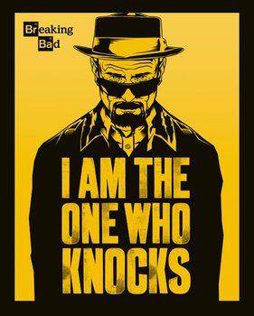Plagát Breaking Bad (Perníkový tatko) - I Am The One Who Knocks