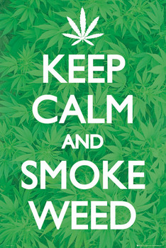 Plagát Keep calm smoke weed