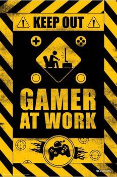 Plagát Keep Out! - Gamer at Work
