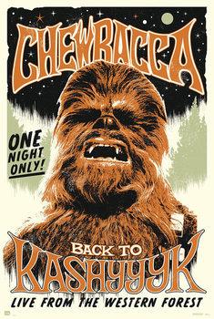 Plagát Star Wars -  Chewbacc back to Kashyyyk