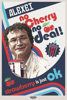 Plagát Stranger Things - No Cherry No Deal