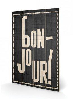 Edu Barba - Bonjour plakát fatáblán