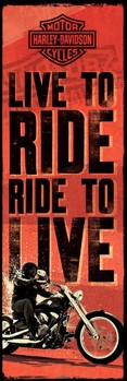 Harley Davidson - live to ride Plakat