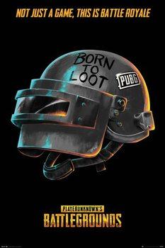 PUBG - Born To Loot Plakat