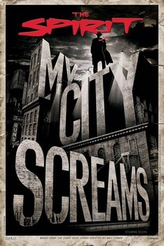 THE SPIRIT - my city screams Plakat
