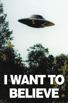 The X-Files - I Want To Believe Plakater