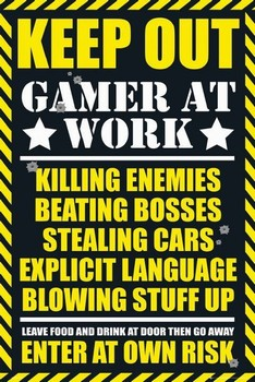 Gaming - keep out Plakat