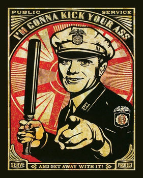 Police Department - I'm Gonna Kick Your Ass Poster