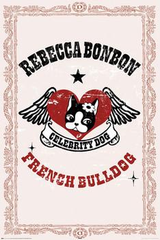 REBECCA BONBON - french bulldog Poster
