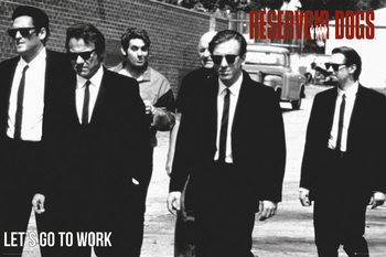 Reservoir Dogs - Let´s go  Plakat