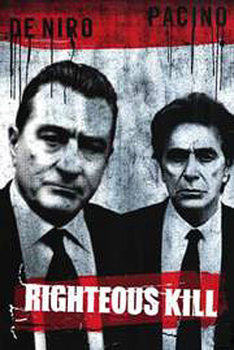 Righteous Kill - Robert de Niro, Al Pacino Plakat