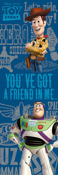 Toy Story - You've Got A Friend Poster
