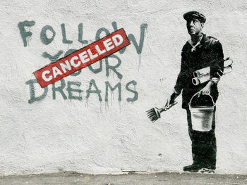 Banksy Street Art - Follow Your Dreams Plakát