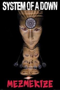 System of a Down - Mezmerize Plakát