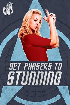 THE BIG BANG THEORY - phasers plakát