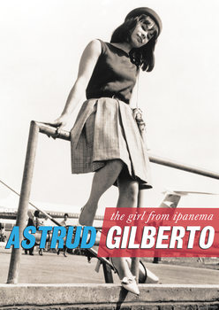 Plakát  Astrud Gilberto - The Girl from Ipanema, London Heathrow Airport 60s