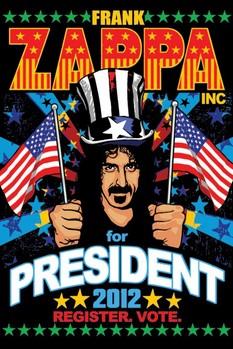 Plakát FRANK ZAPPA - for president