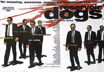 Plakát  GAUNEŘI - RESERVOIR DOGS - Let's go to work