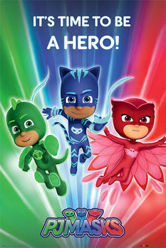 Plakát PJ Masks - Be a Hero