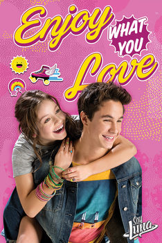 Plakat Soy Luna - Enjoy What You Love