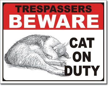 Plechová ceduľa Cat on Duty