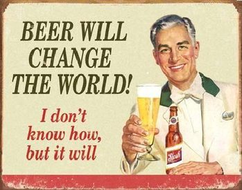 Plechová ceduľa  EPHEMERA - BEER - Change World