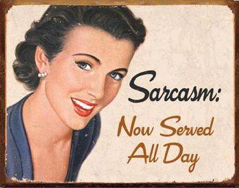 Plechová ceduľa EPHEMERA - Sarcasm