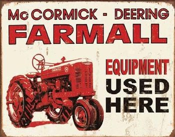Plechová cedule  FARMALL - equip used here
