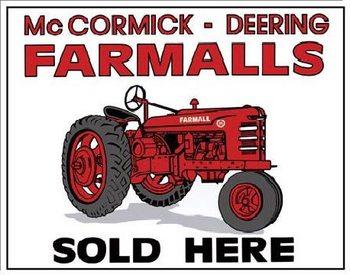 Plechová cedule FARMALLS SOLD HERE - tractor