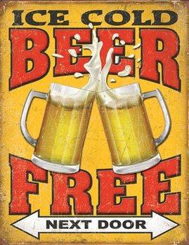Plechová ceduľa Free Beer - Next Door
