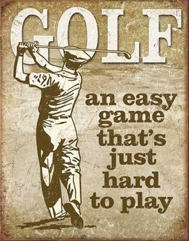Plechová ceduľa Golf - Easy Game