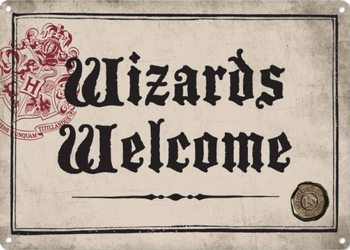 Plechová ceduľa Harry Potter - Wizards Welcome