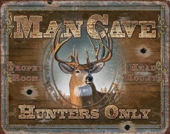 Plechová cedule  MAN CAVE - Hunters Only